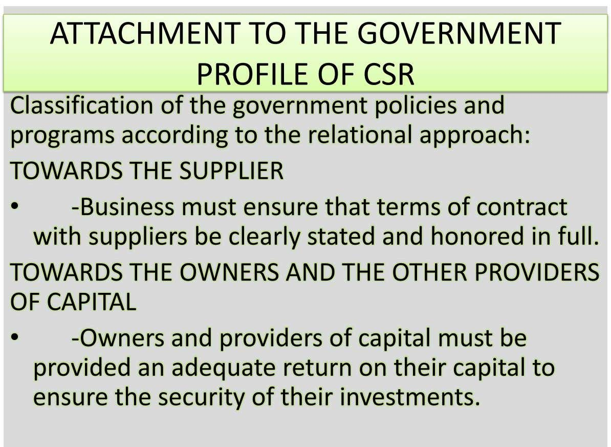 ATTACHMENT TO THE GOVERNMENT PROFILE OF CSR Classification of the government policies and programs according to