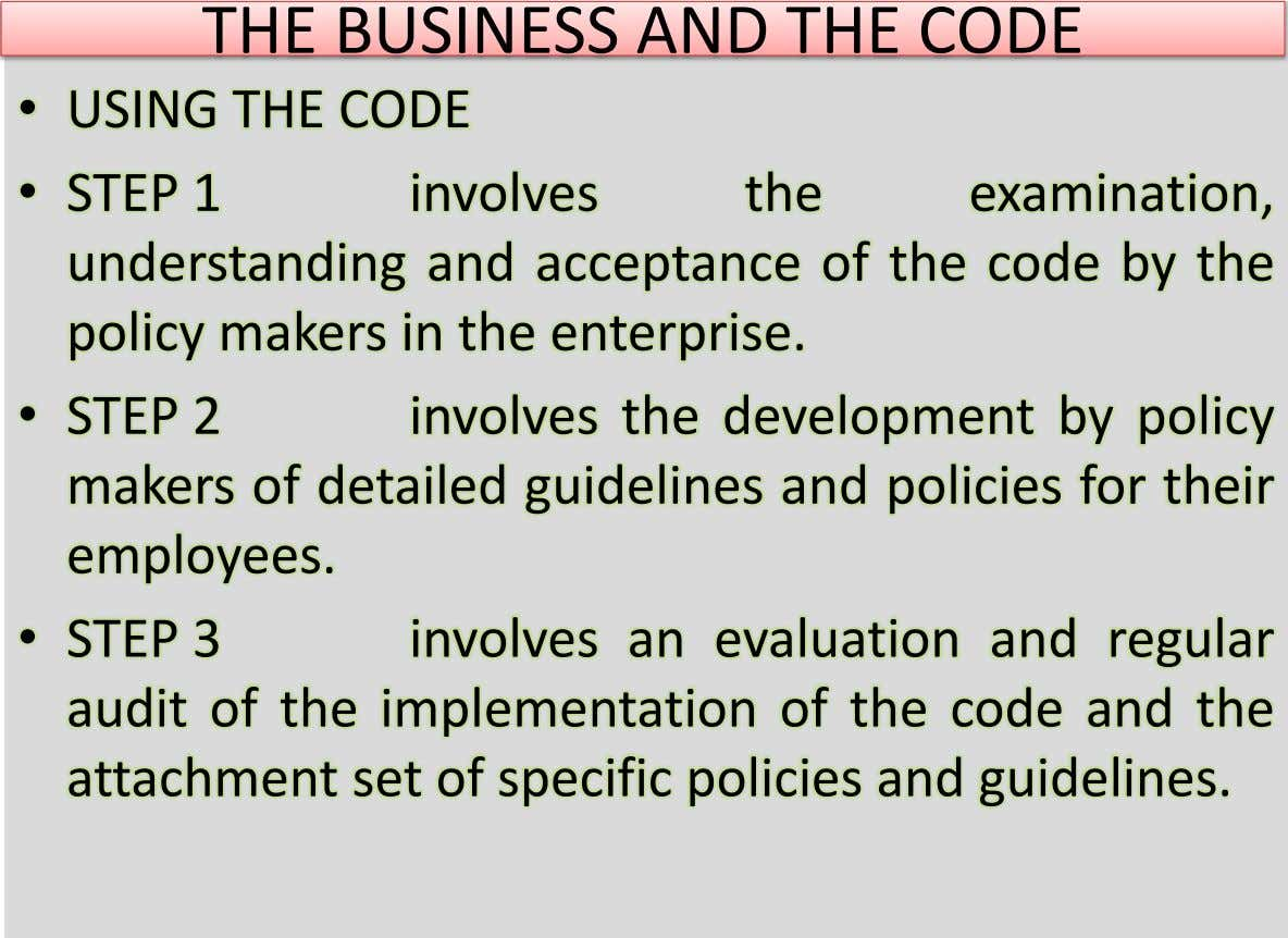 THE BUSINESS AND THE CODE • USING THE CODE • STEP 1 involves the examination, understanding