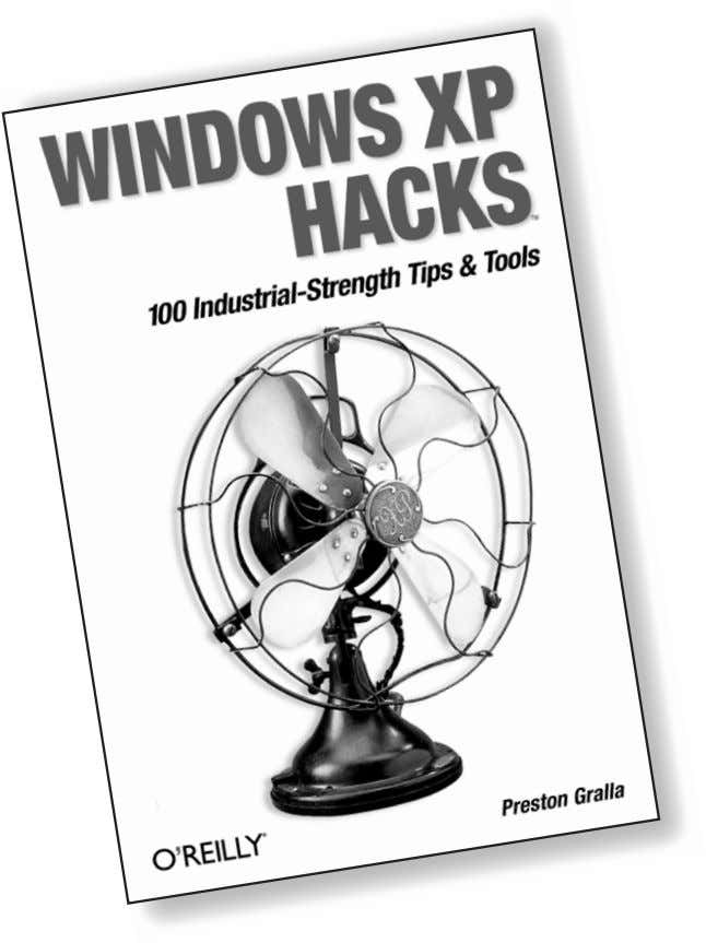 Dig these cool tools. Windows XP Hacks By Preston Gralla ISBN 0-596-00511-3 $24.95 US, $38.95 CAN