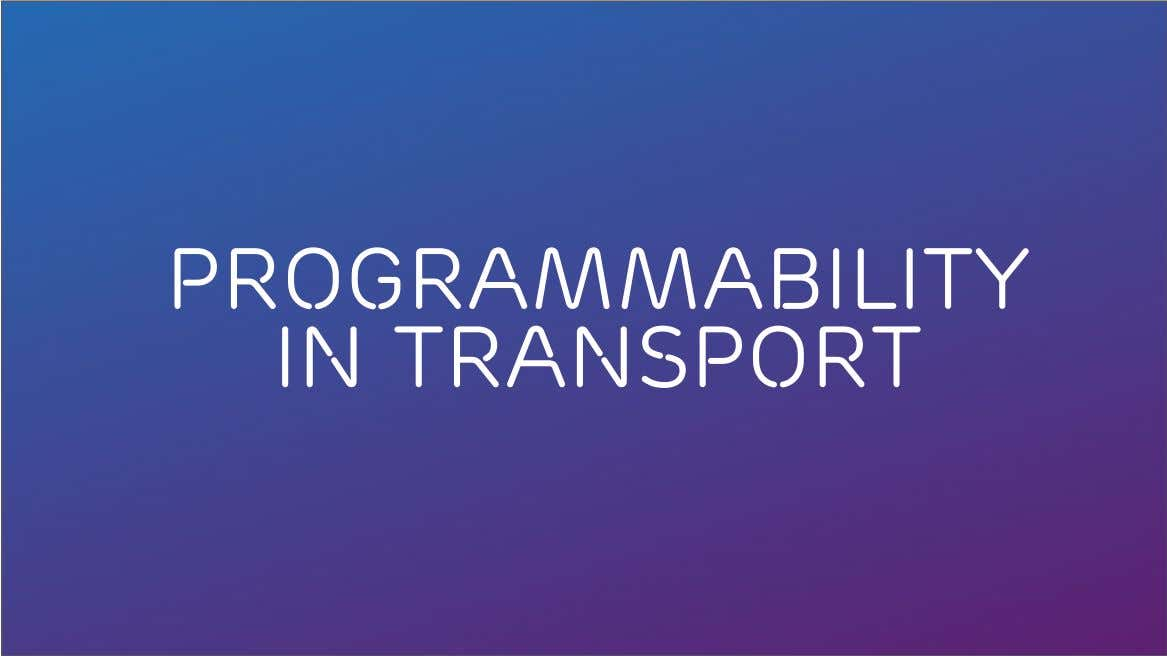 Programmability in Transport ACM SIGCOMM Tutorial | 2016-08-22 | Page 26