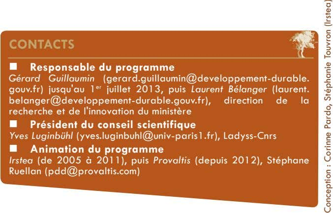 CONTACTS  Responsable du programme Gérard Guillaumin (gerard.guillaumin@developpement-durable. gouv.fr)