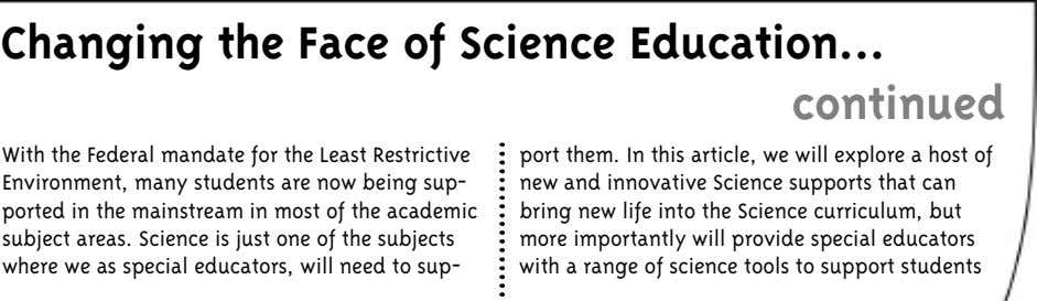 Changing the Face of Science Education continued With the Federal mandate for the Least Restrictive