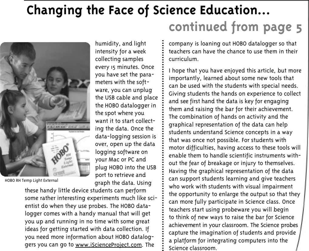 Changing the Face of Science Education continued from page 5 humidity, and light intensity for