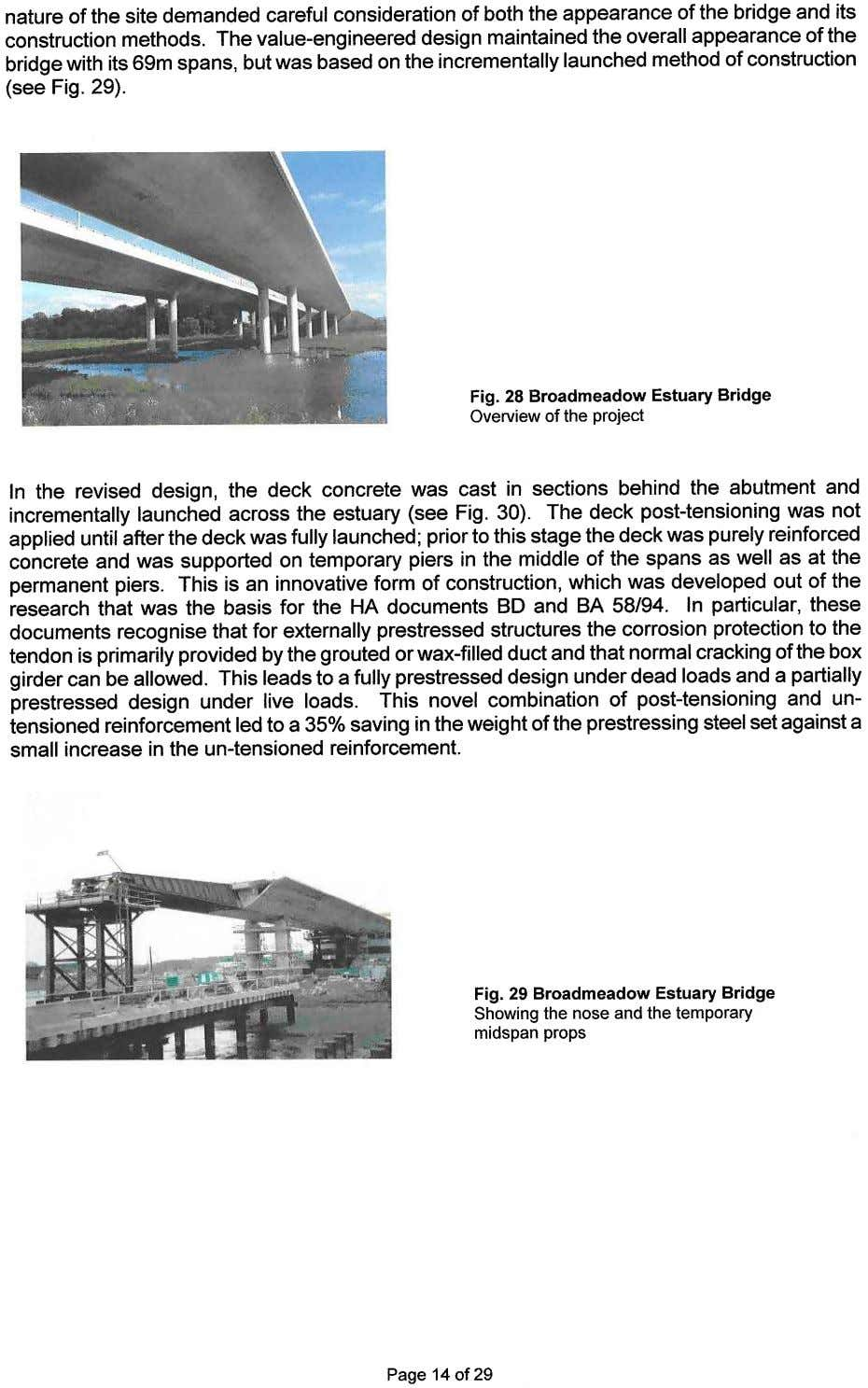 nature of the site demanded careful consideration of both the appearance of the bridge and