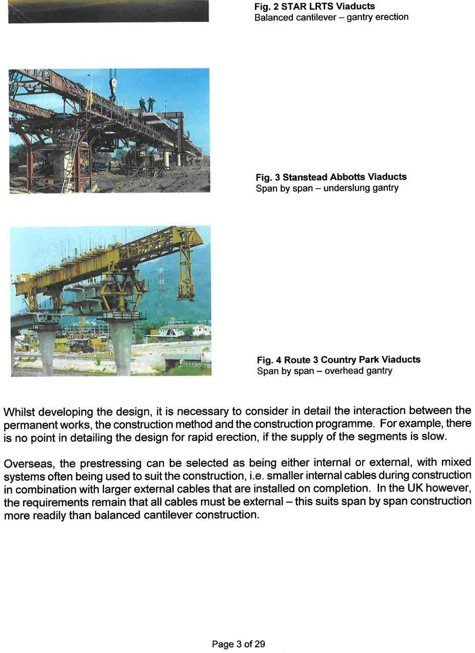 Fig. 2 STAR LRTS Viaducts Balanced cantilever - gantry erection Fig. 3 Stanstead Abbotts Viaducts