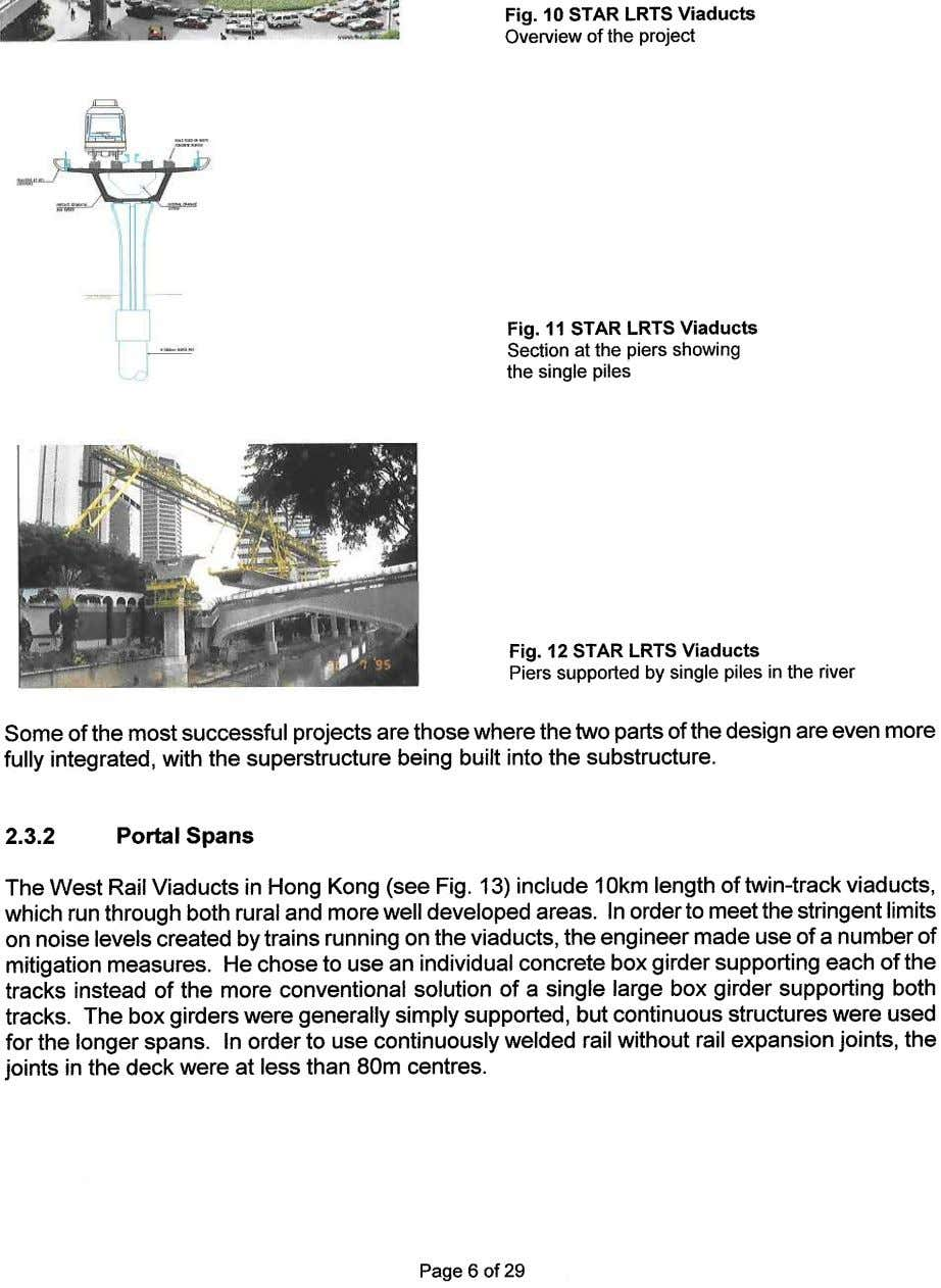 Fig. 10 STAR LRTS Viaducts Overview of the project Fig. 11 STAR LRTS Viaducts Section