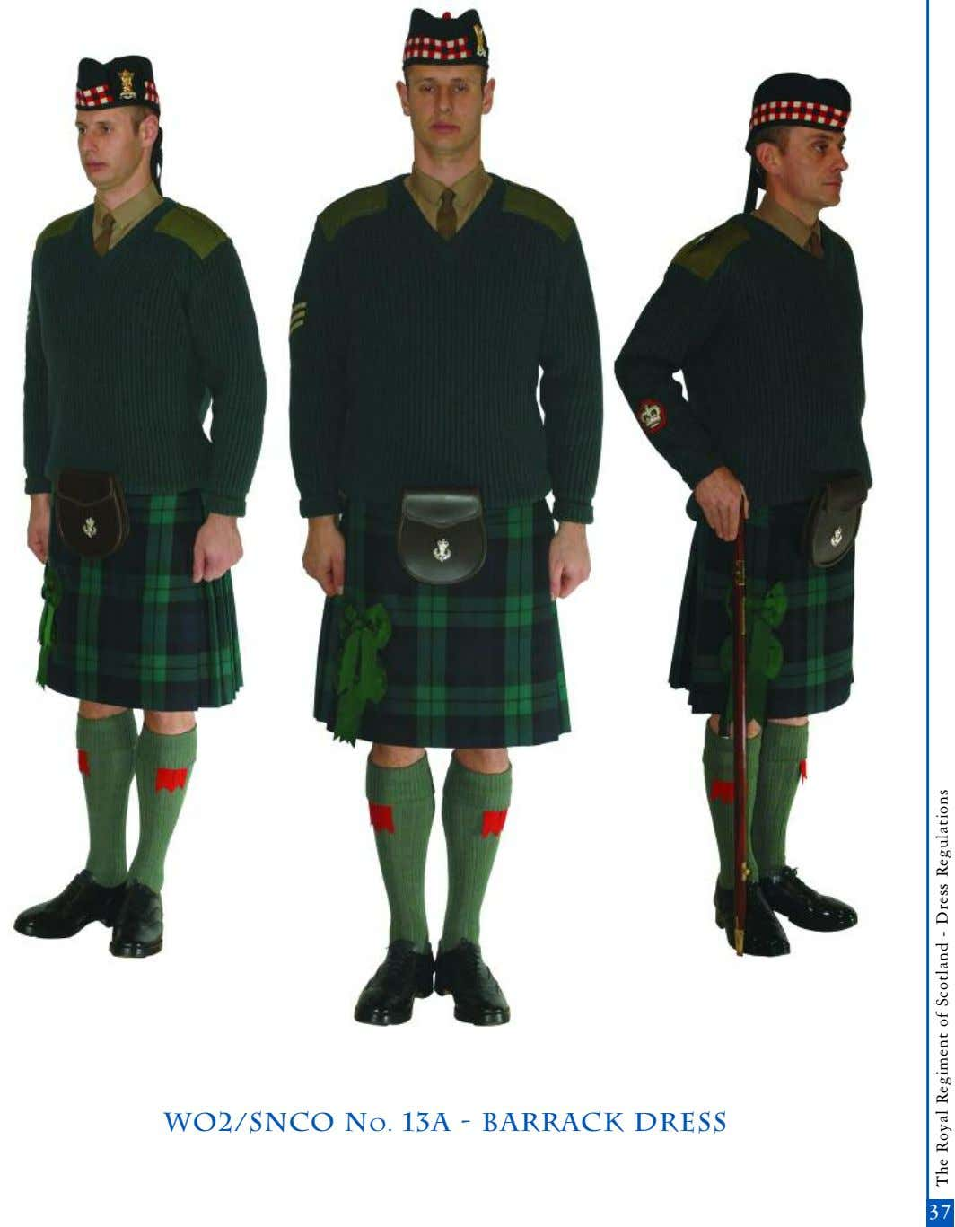 wo2/snco No. 13a - barrack dress 37 The Royal Regiment of Scotland - Dress Regulations