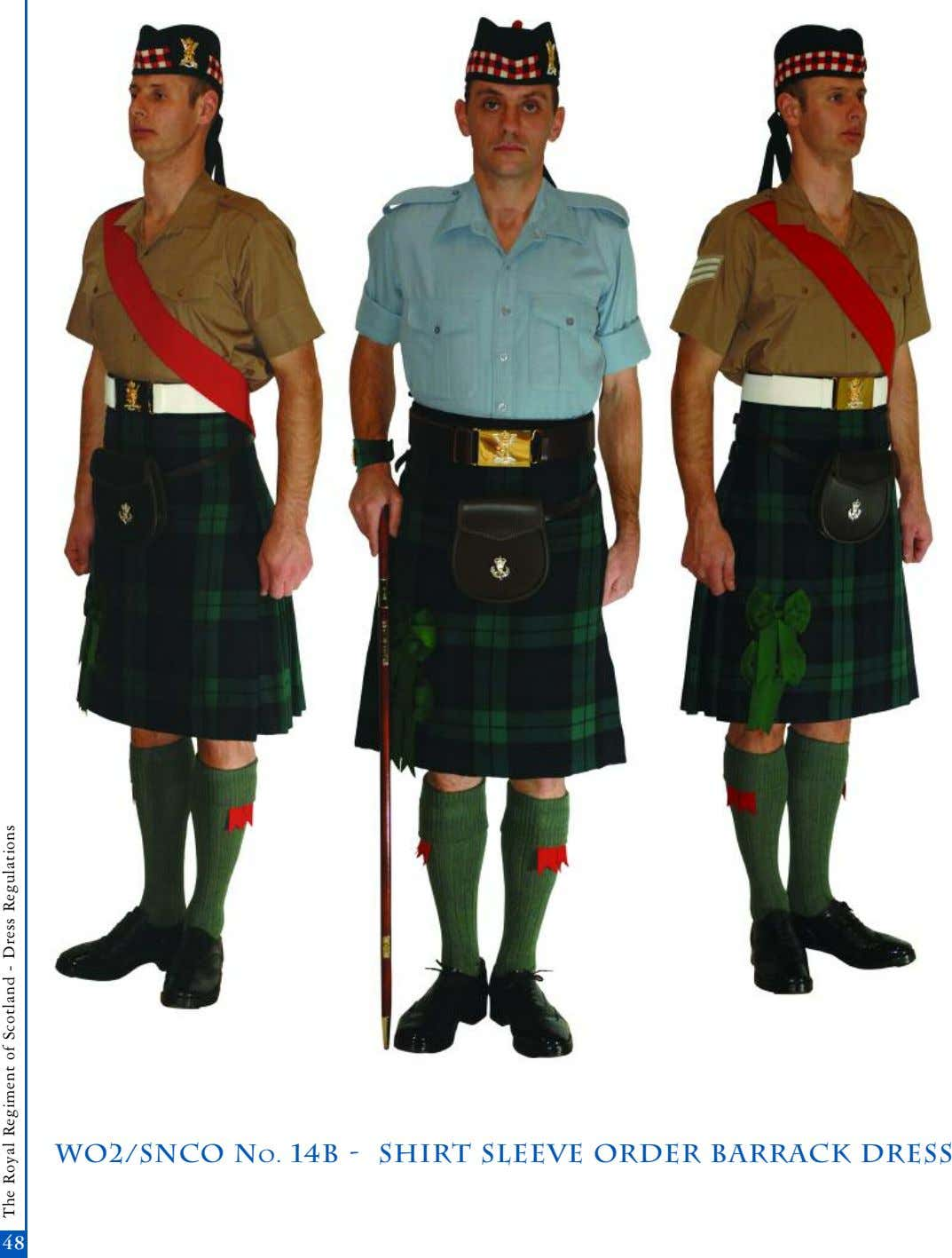 wo2/snco No. 14b - shirt sleeve order barrack dress 4848 The Royal Regiment of Scotland