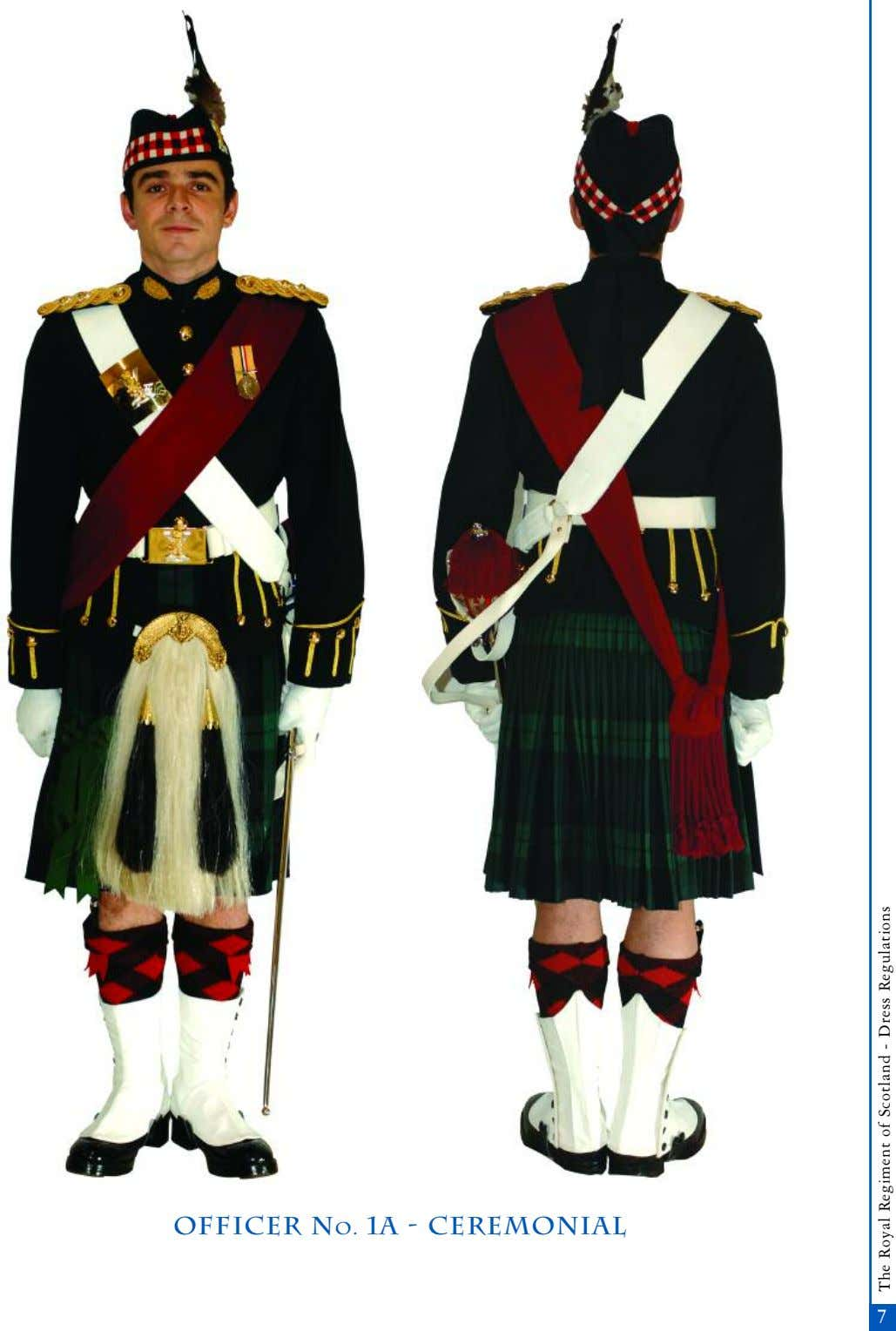 OFFICER No. 1A - Ceremonial 7 The Royal Regiment of Scotland - Dress Regulations