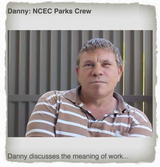 Danny: NCEC Parks Crew Danny discusses the meaning of work