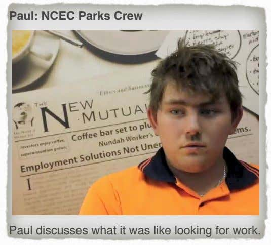 Paul: NCEC Parks Crew Paul discusses what it was like looking for work.