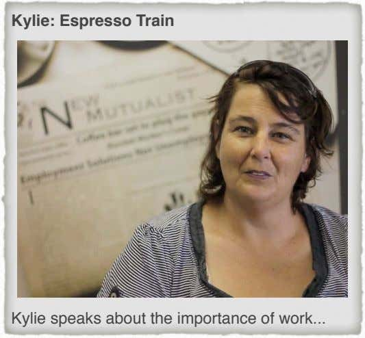 Kylie: Espresso Train Kylie speaks about the importance of work