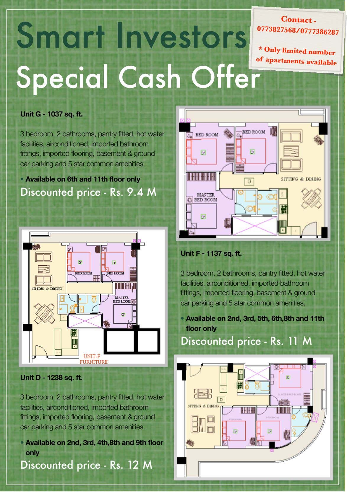 Contact - 0773827568/0777386287 Smart Investors * Only number of apartments limited available Special Cash Offer