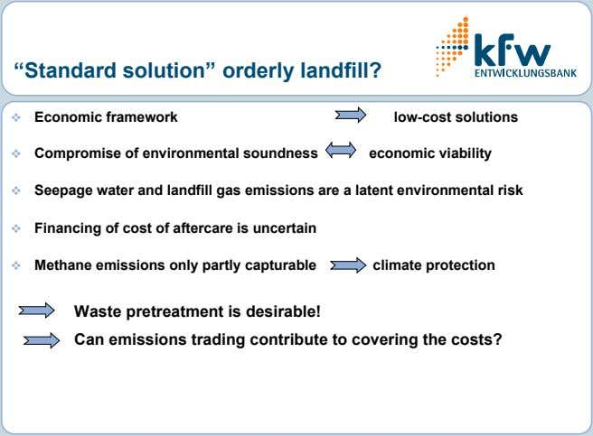"""Standard solution"" orderly landfill?  Economic framework low-cost solutions  Compromise of environmental"