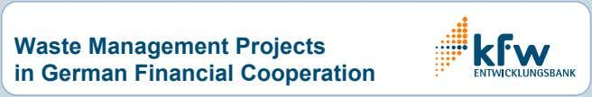 Waste Management Projects in German Financial Cooperation