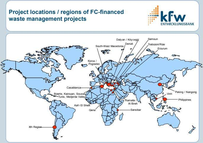 Project locations / regions of FC-financed waste management projects Samsun Dalyan / Köycegiz Trabozon/Rize