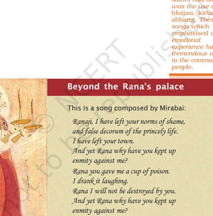 Beyond the Rana's palace This is a song composed by Mirabai: Ranaji, I have left