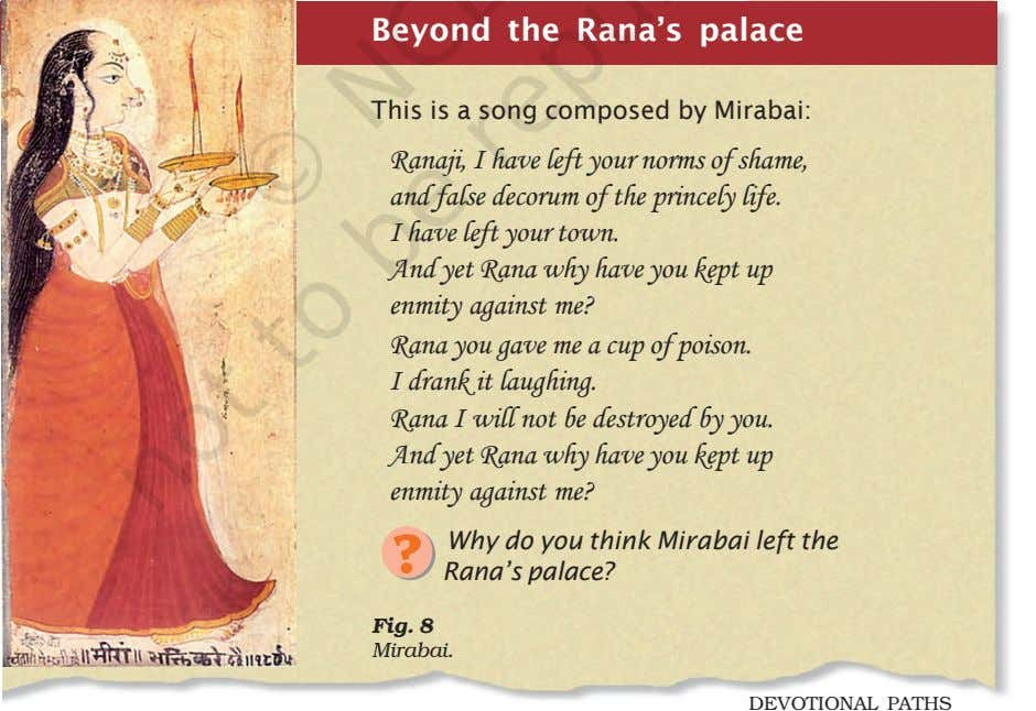 Why do you think Mirabai left the Rana's palace? ? Fig. 8 Mirabai. DEVOTIONAL PATHS