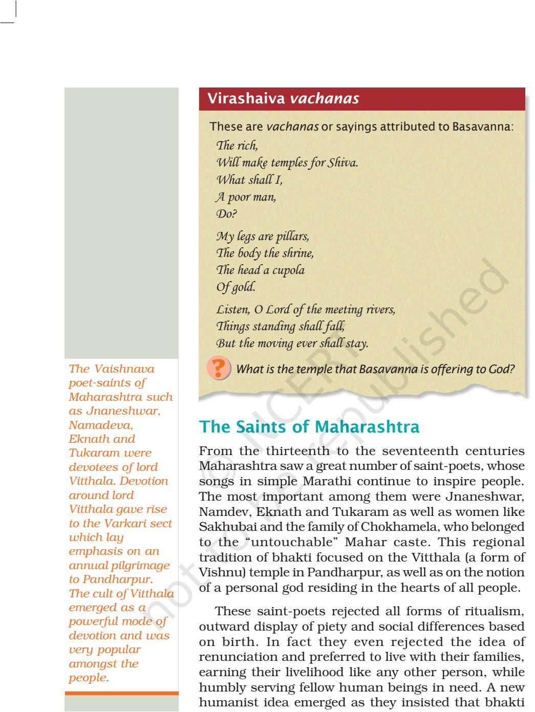 Virashaiva vachanas These are vachanas or sayings attributed to Basavanna: The rich, Will make temples