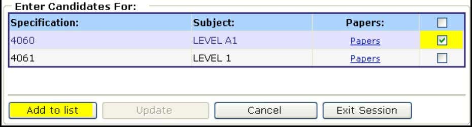 Select the level Finally select the level or levels you wish to enter the test for