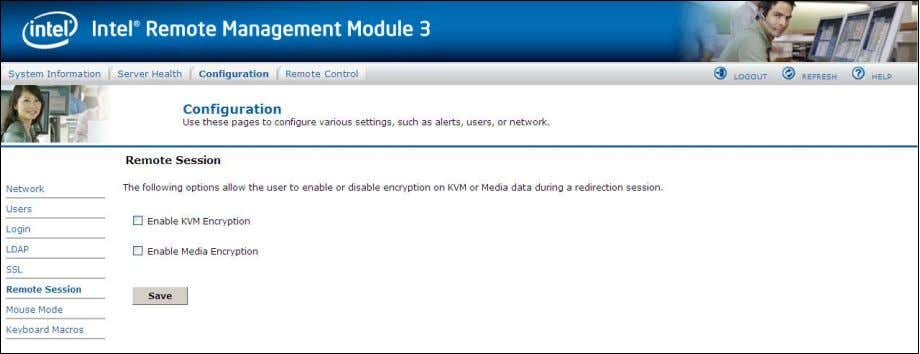 encryption on KVM or Media during a redirection session. Figure 47. Configuring Remote Session window The