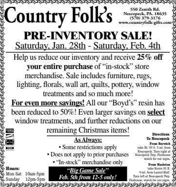 Country Folk's 550 Zenith Rd. Nescopeck, PA . 18635 (570) 379-3176 www.countryfolk-gifts.com PRE-INVENTORY SALE!