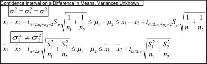    Confidence Interval on a Difference in Means, Variances Unknown 2 2 2