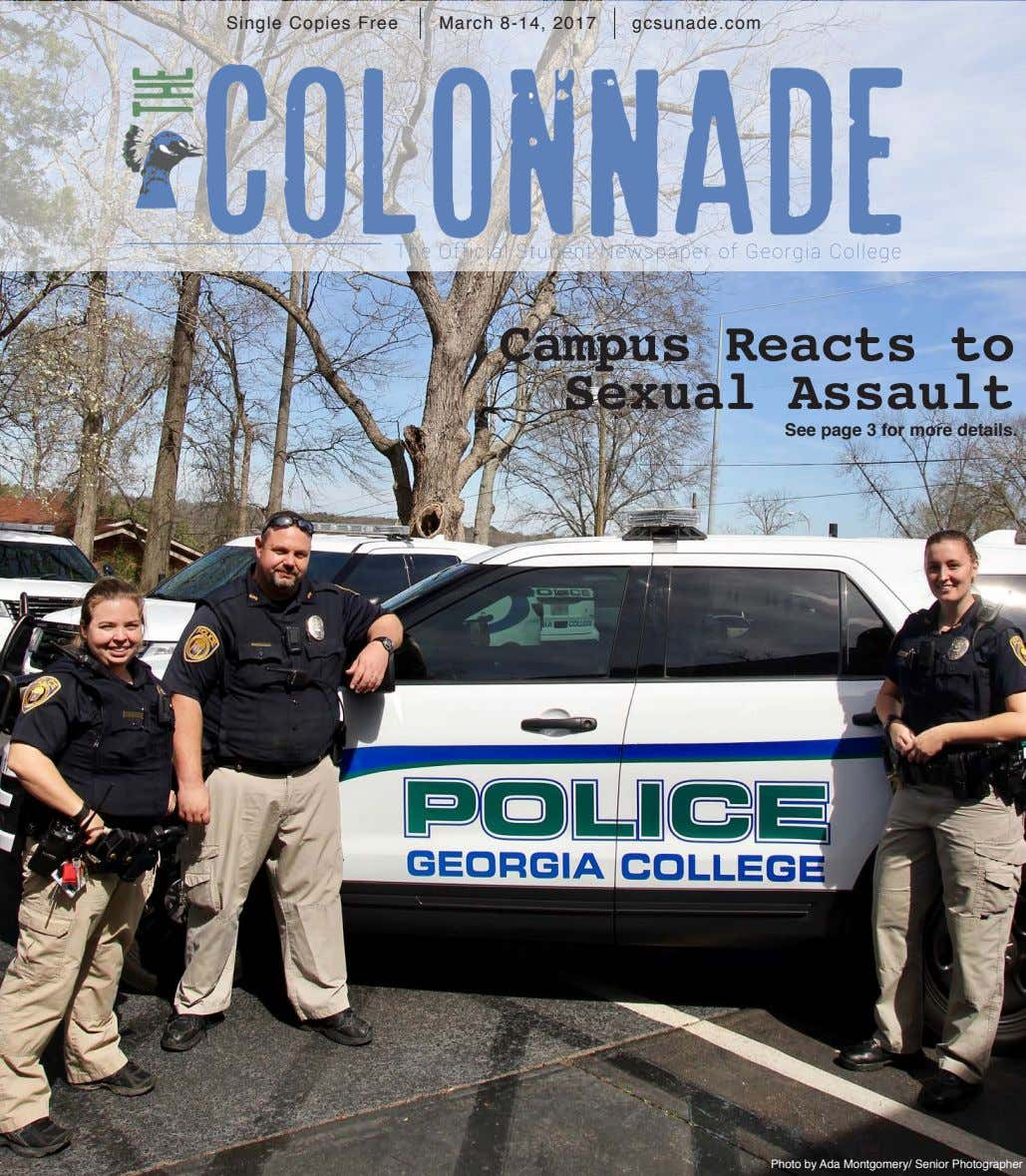 Single Copies Free March 8-14, 2017 gcsunade.com Campus Reacts to Sexual Assault See page 3
