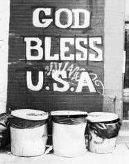 (All images copyright 2008 by Lahary Pittman ) GOD BLESS USA THE BLUE CONDO KNOW YOUR