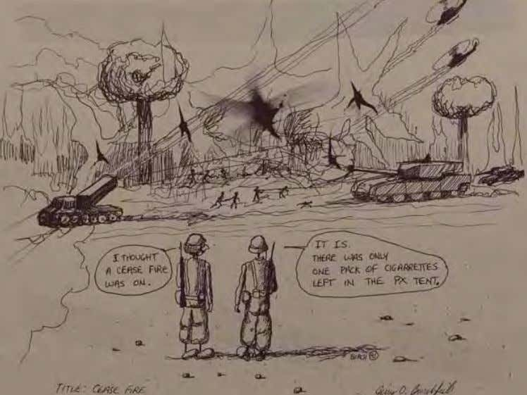 Army Arts and Crafts D eSeRT S ToRM Cartoon Contest Cease Fire by Jerry D. Burchfield