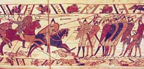 tions, they immortalized the battles and their heroes. Detail from the Bayeaux Tapestry, ca. 1070, photograph