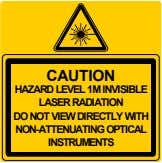 CAUTION HAZARD LEVEL 1M INVISIBLE LASER RADIATION DO NOT VIEW DIRECTLY WITH NON-ATTENUATING OPTICAL INSTRUMENTS
