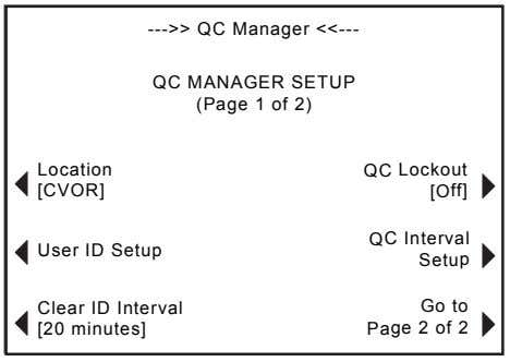 --->> QC Manager <<--- QC MANAGER SETUP (Page 1 of 2) Location QC Lockout [CVOR]