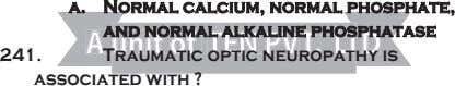 a. Normal calcium, normal phosphate, and normal alkaline phosph atase AA unitunit ofof TEN PVT.
