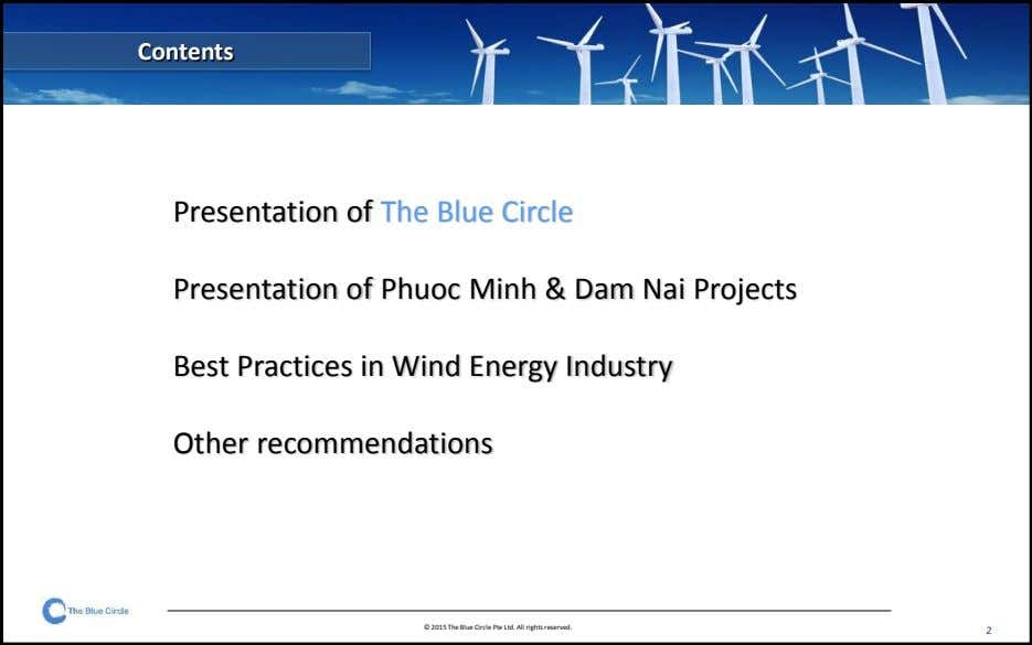 Contents Presentation of The Blue Circle Presentation of Phuoc Minh & Dam Nai Projects Best