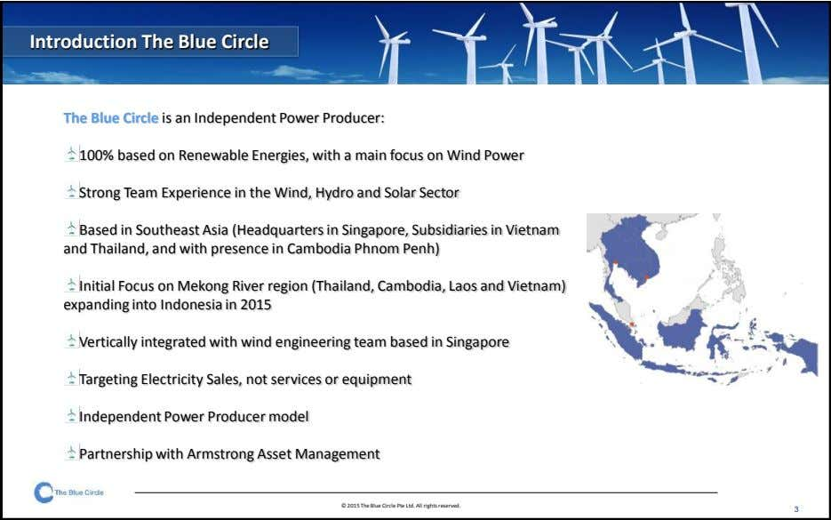 Introduction The Blue Circle The Blue Circle is an Independent Power Producer: 100% based on