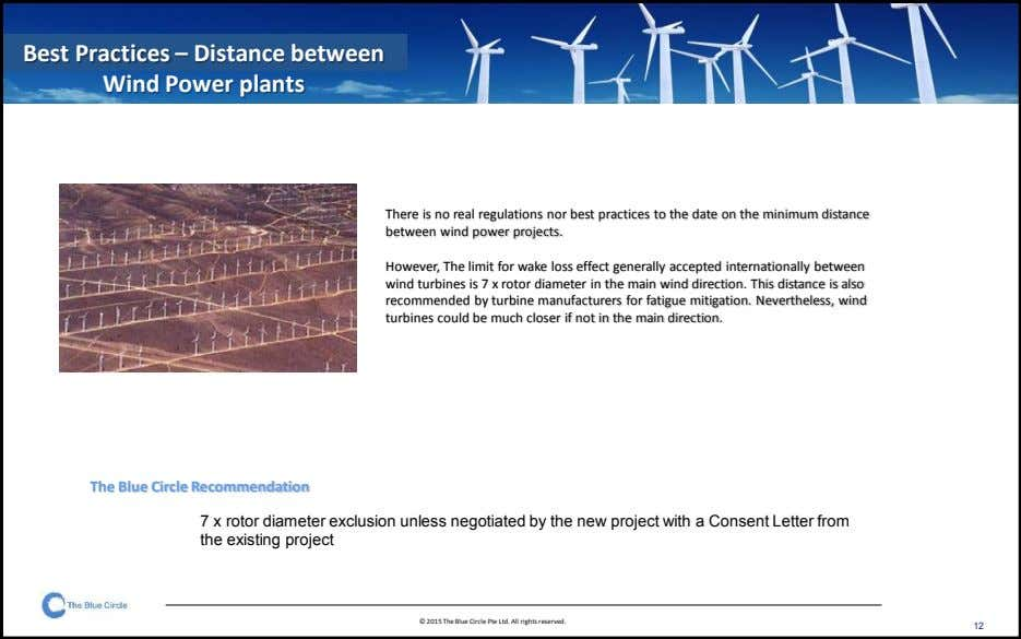 Best Practices – Distance between Wind Power plants There is no real regulations nor best