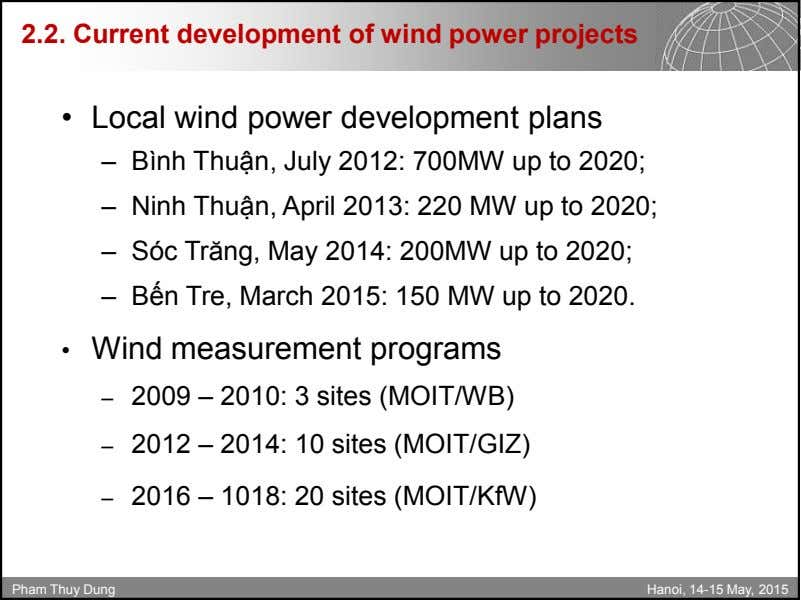 2.2. Current development of wind power projects • Local wind power development plans – Bình