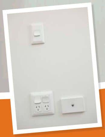 switches should be positioned in a consistent configuration. Performance Statement Light switches and powerpoints are