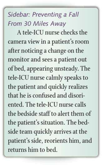 Sidebar: Preventing a Fall From 30 Miles Away A tele-ICU nurse checks the camera view