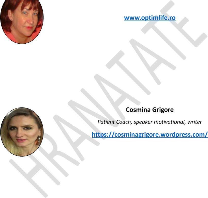 www.optimlife.ro Cosmina Grigore Patient Coach, speaker motivational, writer https://cosminagrigore.wordpress.com/