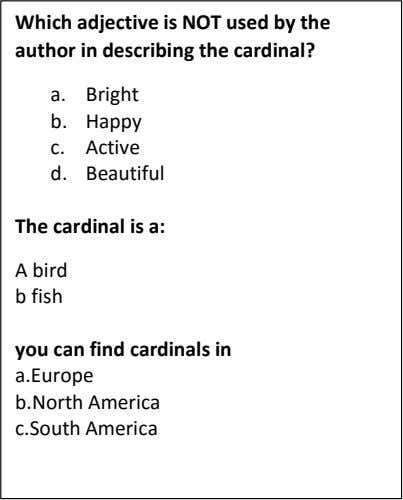 Which adjective is NOT used by the author in describing the cardinal? a. Bright b.