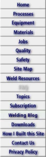 Weld-FAQ: Useful Answers to Common Questions Page 1 of 61 [?] Subscribe To This Site Weld-FAQ