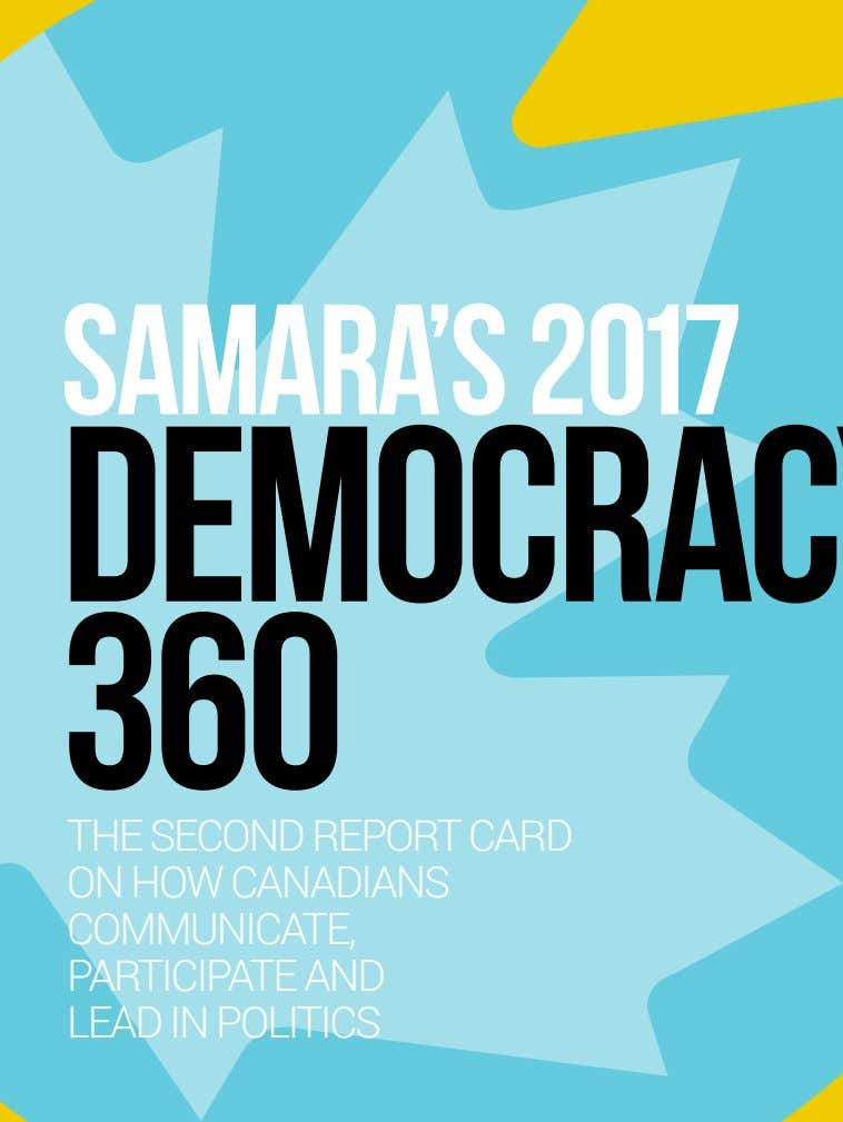 SAMARA'S 2017 360 THE SECOND REPORT CARD ON HOW CANADIANS COMMUNICATE, PARTICIPATE AND LEAD IN