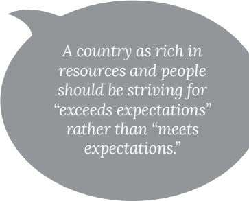 "A country as rich in resources and people should be striving for ""exceeds expectations"" rather"
