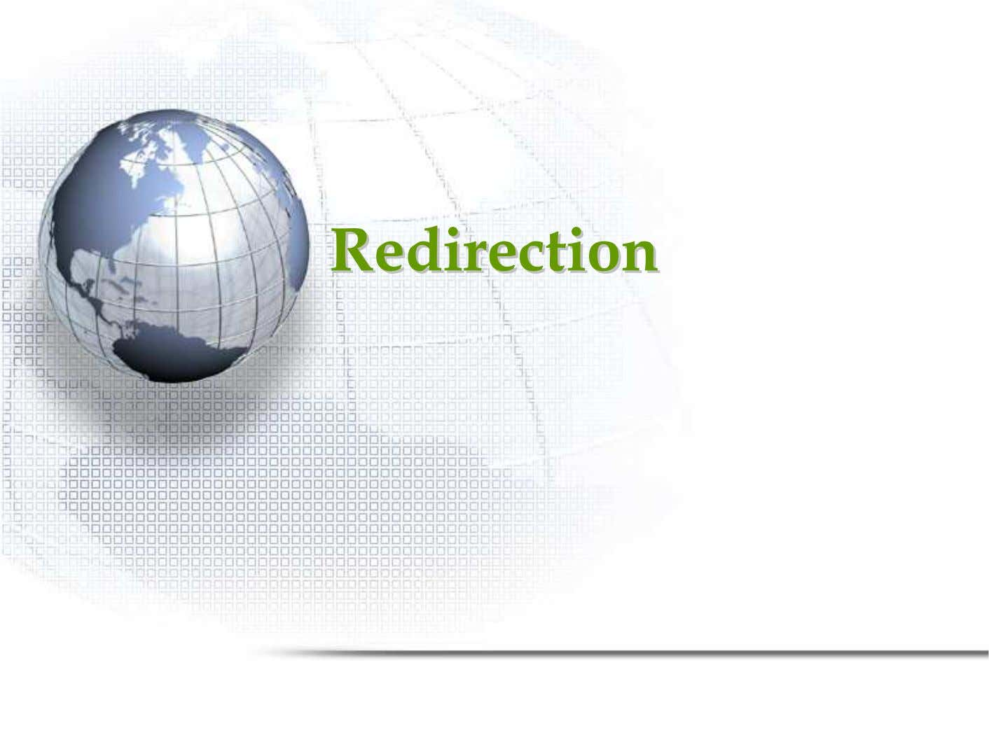 RedirectionRedirection