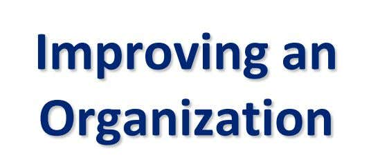 Improving an Organization