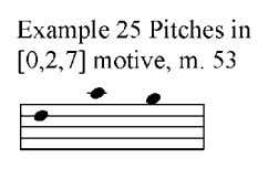 still belonging to the set class [0,2,7] (example 25). The melodic sequence of measure 47