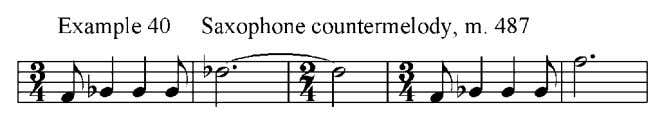 another countermelody figure, as seen in example 40, in the saxophone section. This foreshadows the further