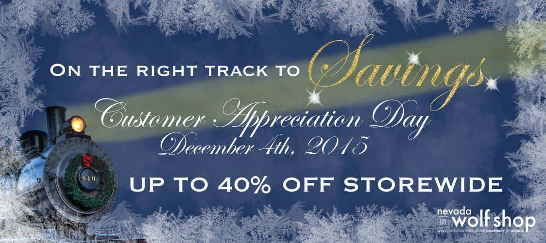 Savings. On the right track to Customer Appreciation Day December 4th, 2015 UP TO 40%